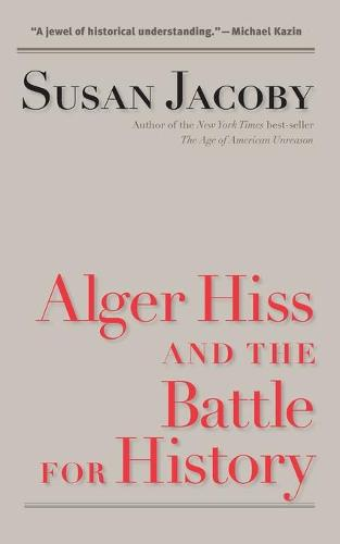 Alger Hiss and the Battle for History - Icons of America (Paperback)