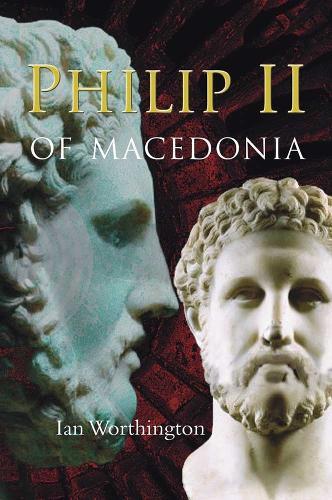 Philip II of Macedonia (Paperback)