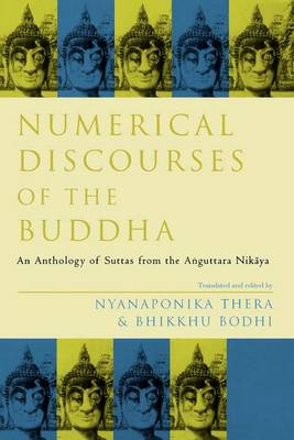 Numerical Discourses of the Buddha (Paperback)
