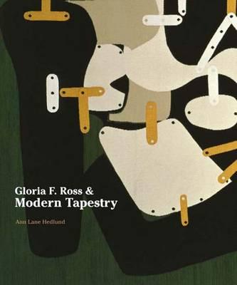 Gloria F. Ross and Modern Tapestry (Hardback)