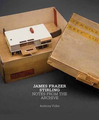 James Frazer Stirling: Notes from the Archive - British Art Centre at Yale Series (YUP) (Hardback)