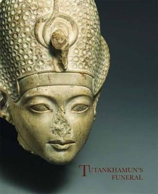 Tutankhamun's Funeral - Metropolitan Museum of Art (Paperback)