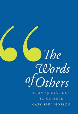 The Words of Others: From Quotations to Culture (Hardback)