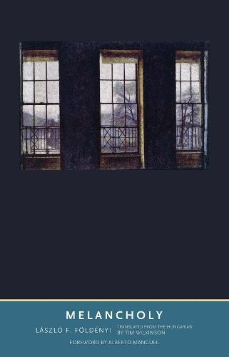 Melancholy - The Margellos World Republic of Letters (Hardback)