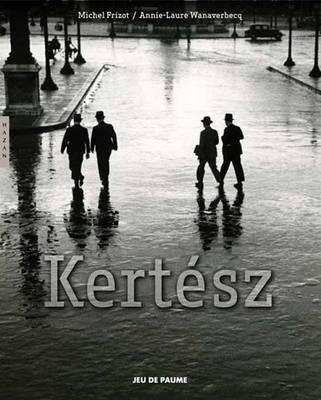Andre Kertesz - Editions Hazan (Hardback)