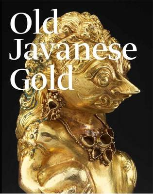 Old Javanese Gold: The Hunter Thompson Collection at the Yale University Art Gallery (Hardback)