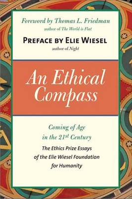 An Ethical Compass: Coming of Age in the 21st Century (Paperback)