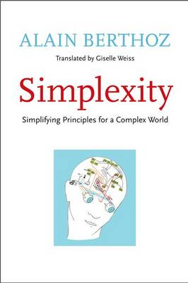 Simplexity: Simplifying Principles for a Complex World - An Editions Odile Jacob Book (Hardback)
