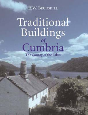 Traditional Buildings of Cumbria (Paperback)