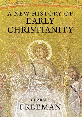 A New History of Early Christianity (Paperback)