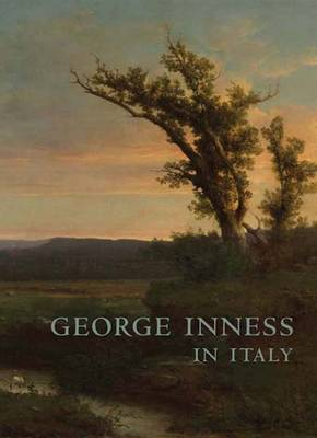 George Inness in Italy (Paperback)