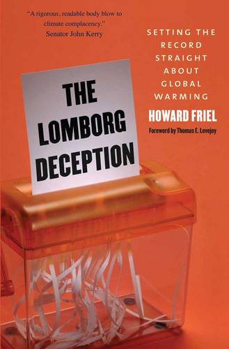 The Lomborg Deception: Setting the Record Straight About Global Warming (Paperback)