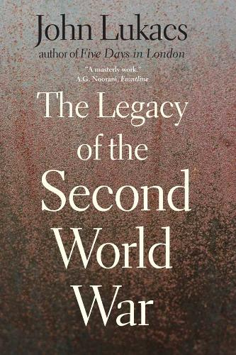 The Legacy of the Second World War (Paperback)