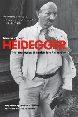 Heidegger: The Introduction of Nazism into Philosophy in Light of the Unpublished Seminars of 1933-1935 (Paperback)