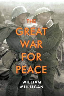 The Great War for Peace (Hardback)