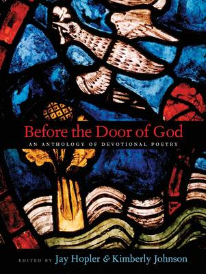 Before the Door of God: An Anthology of Devotional Poetry (Hardback)