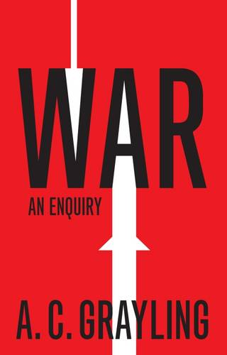War: An Enquiry - Vices and Virtues (Hardback)