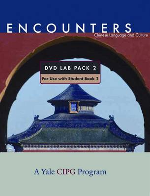 Chinese Language and Culture: Pt. 2: Lab Pack - Encounters