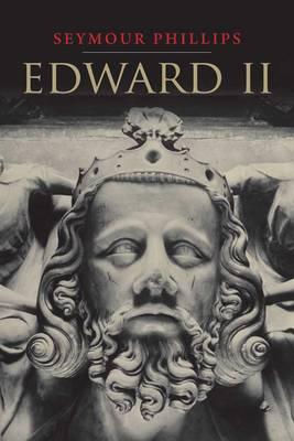 Edward II - The English Monarchs Series (Paperback)