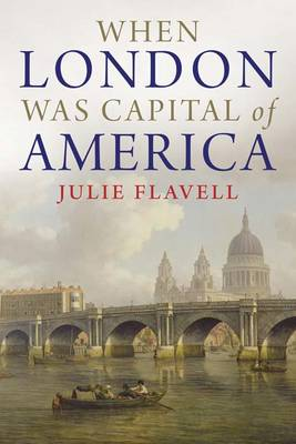 When London Was Capital of America (Paperback)