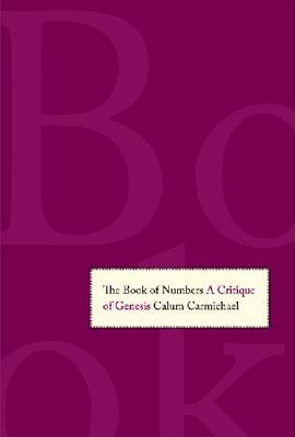 The Book of Numbers: A Critique of Genesis (Hardback)