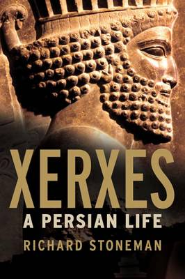 Xerxes: A Persian Life (Hardback)