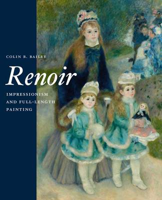 Renoir: Impressionism and Full-Length Painting (Hardback)