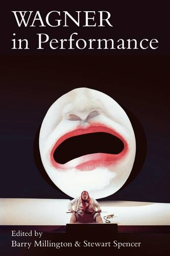 Wagner in Performance (Paperback)