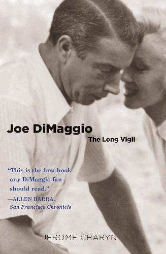 Joe DiMaggio: The Long Vigil - Icons of America (Paperback)