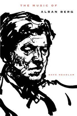 The Music of Alban Berg (Paperback)