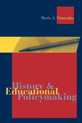 History and Educational Policymaking (Paperback)