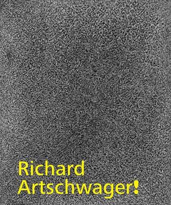 Richard Artschwager! - Whitney Museum of American Art (Hardback)