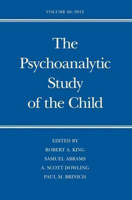 The Psychoanalytic Study of the Child: Volume 66 - The Psychoanalytic Study of the Child Series 66 (Hardback)