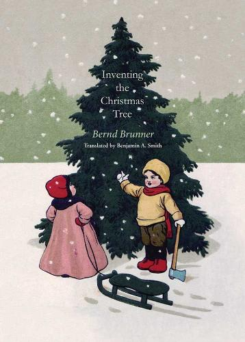 Inventing the Christmas Tree (Hardback)