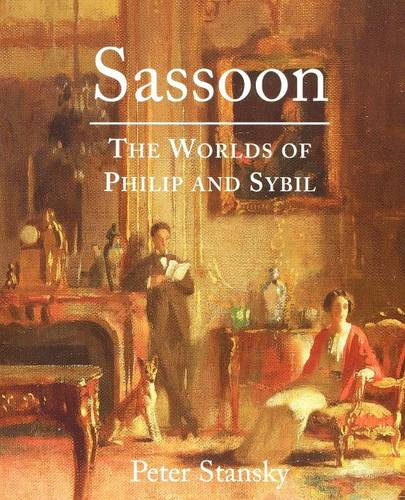 Sassoon: The Worlds of Philip and Sybil (Paperback)