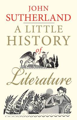 A Little History of Literature - Little Histories (Hardback)