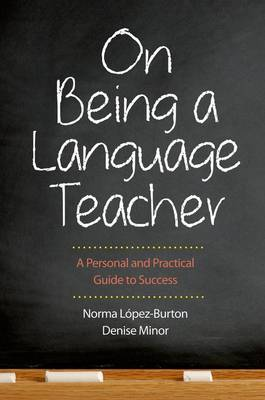 On Being a Language Teacher: A Personal and Practical Guide to Success (Paperback)