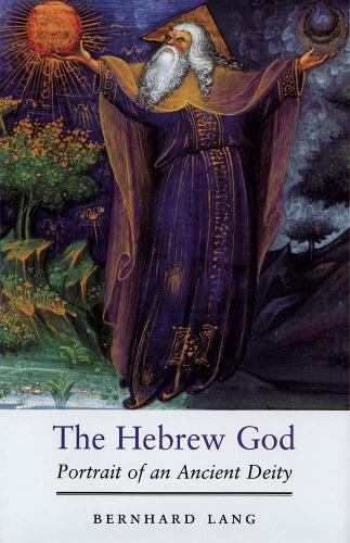 The Hebrew God: Portrait of an Ancient Deity (Paperback)