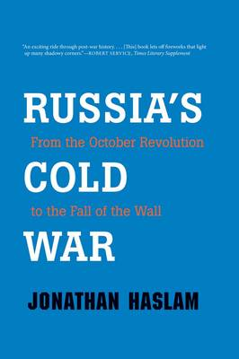Russia's Cold War: From the October Revolution to the Fall of the Wall (Paperback)