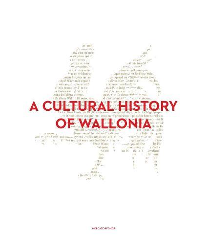 A Cultural History of Wallonia (Hardback)