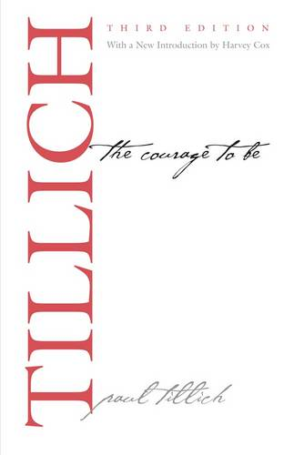 The Courage to Be - The Terry Lectures Series (Paperback)