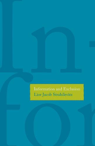 Information and Exclusion (Paperback)