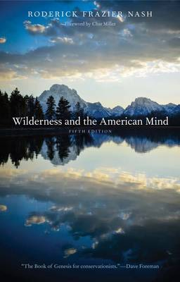 Wilderness and the American Mind: Fifth Edition (Paperback)