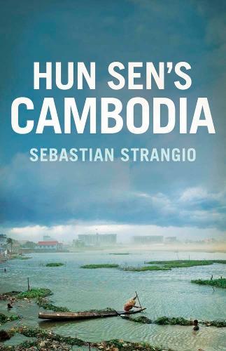 Hun Sen's Cambodia (Hardback)