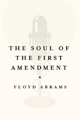 The Soul of the First Amendment (Hardback)