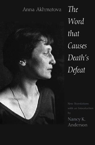 The Word That Causes Death's Defeat: Poems of Memory (Paperback)