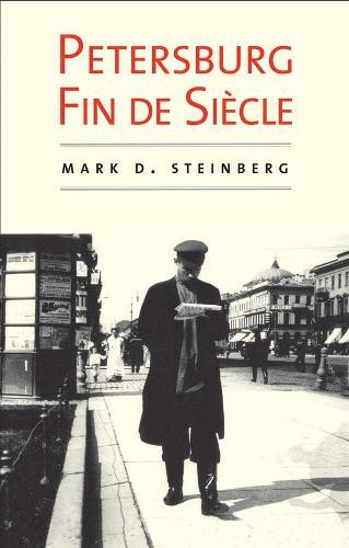 Petersburg Fin de Siecle (Paperback)