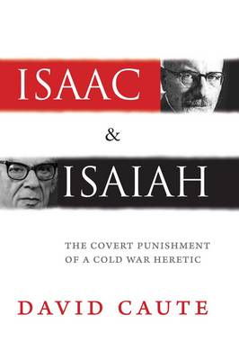 Isaac and Isaiah: The Covert Punishment of a Cold War Heretic (Hardback)