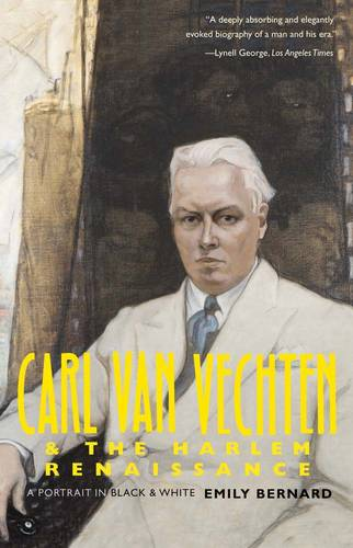 Carl Van Vechten and the Harlem Renaissance: A Portrait in Black and White (Paperback)