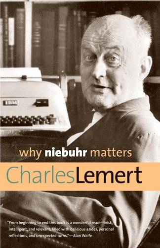 Why Niebuhr Matters - Why X Matters S. (Paperback)